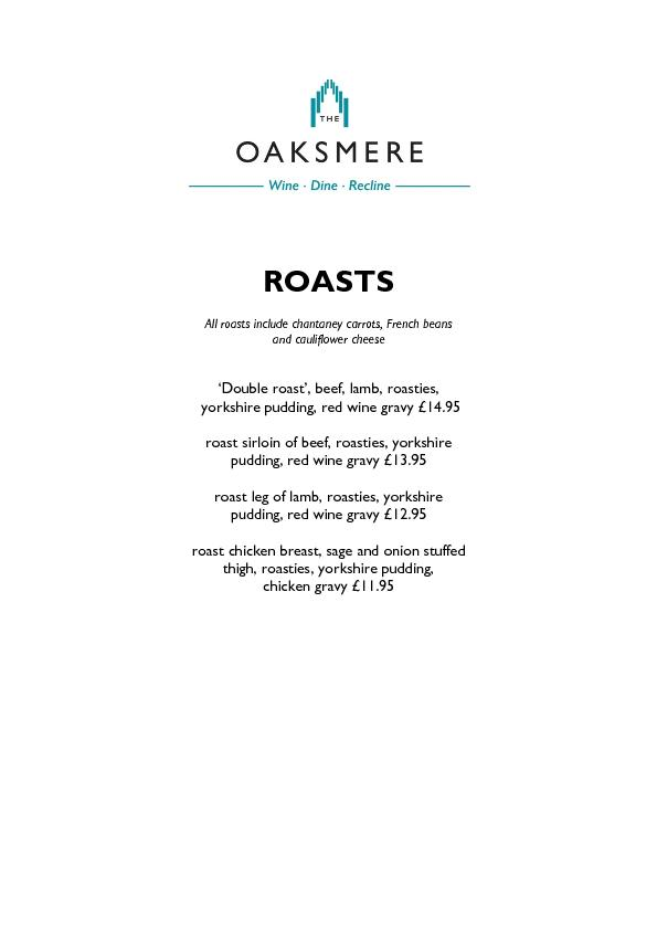 All roasts include chantaney carrots, French beans