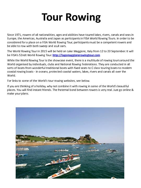 Tour RowingSince 1971, rowers of all nationalities, ages and abilities