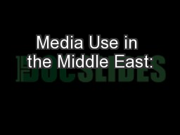 Media Use in the Middle East: