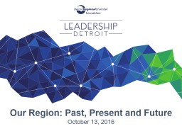 Our Region: Past, Present and Future