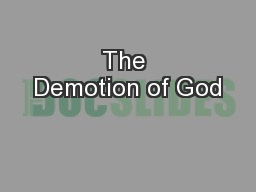 The Demotion of God PowerPoint PPT Presentation