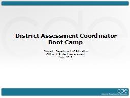 District Assessment Coordinator Boot Camp