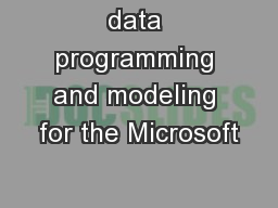 data programming and modeling for the Microsoft