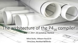 The architecture of the P4