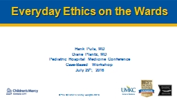 Everyday Ethics on the Wards PowerPoint PPT Presentation