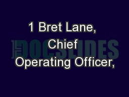 1 Bret Lane, Chief Operating Officer, PowerPoint PPT Presentation