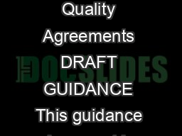 Guidance for Industry Contract Manufacturing Arrangements for Drugs Quality Agreements DRAFT GUIDANCE This guidance document is being di stributed for comment purposes only PowerPoint PPT Presentation