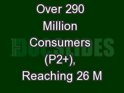 TV Delivers Over 290 Million Consumers (P2+), Reaching 26 M