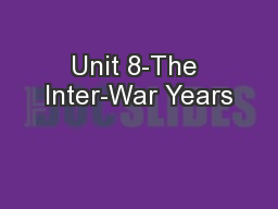 Unit 8-The Inter-War Years