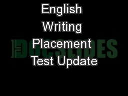 English Writing Placement Test Update