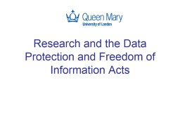 Research and the Data Protection and Freedom of Information