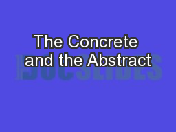 The Concrete and the Abstract