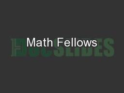 Math Fellows
