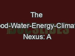 The Food-Water-Energy-Climate Nexus: A