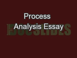 process essay powerpoint Download presentation powerpoint slideshow about 'process essay' - xiang an image/link below is provided (as is) to download presentation download policy: content on the website is provided to you as is for your information and personal use and may not be sold / licensed / shared on other websites without getting consent from its author.
