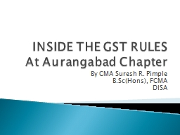 INSIDE THE GST RULES