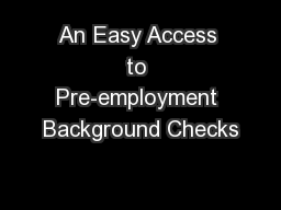 An Easy Access to Pre-employment Background Checks