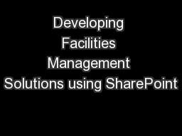 Developing Facilities Management Solutions using SharePoint