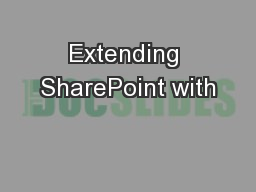 Extending SharePoint with