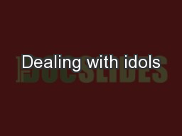 Dealing with idols