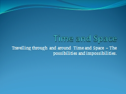 Time and Space PowerPoint PPT Presentation