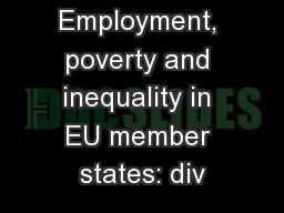 Employment, poverty and inequality in EU member states: div