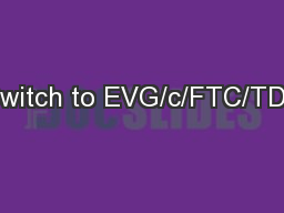 Switch to EVG/c/FTC/TDF