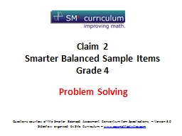 Questions courtesy of the Smarter Balanced Assessment Conso