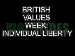 BRITISH VALUES WEEK: INDIVIDUAL LIBERTY