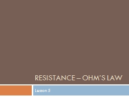 Resistance – Ohm's Law PowerPoint PPT Presentation