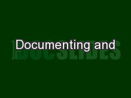 Documenting and