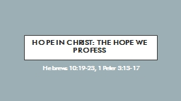 Hope in Christ: the hope we profess