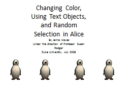 Changing Color, Using Text Objects, and Random Selection in