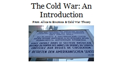 The Cold War: An Introduction PowerPoint PPT Presentation