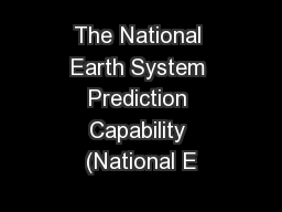 The National Earth System Prediction Capability (National E PowerPoint PPT Presentation