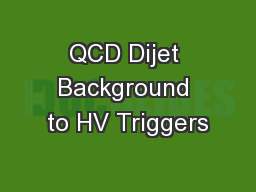 QCD Dijet Background to HV Triggers