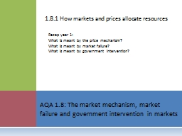 1.8.1 How markets and prices allocate resources