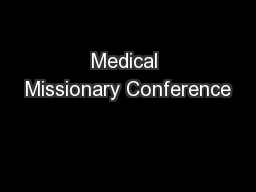 Medical Missionary Conference