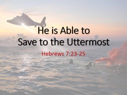 He is Able to