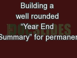 """Building a well rounded """"Year End Summary"""" for permanen"""