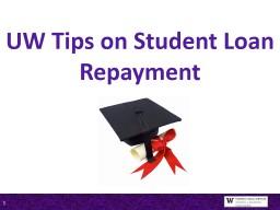 UW Tips on Student Loan Repayment