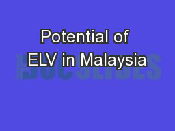 Potential of ELV in Malaysia