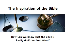The Inspiration of the Bible PowerPoint PPT Presentation