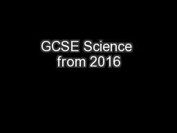 GCSE Science from 2016