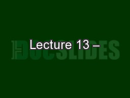 Lecture 13 –
