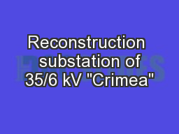 Reconstruction  substation of 35/6 kV