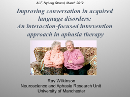 Improving conversation in acquired language disorders: An interaction-focused intervention appro