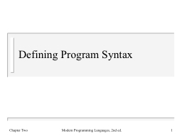 Defining Program Syntax Chapter Two