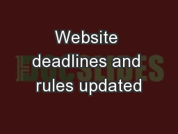 Website deadlines and rules updated