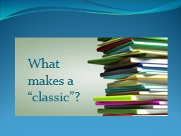 """What makes a """"classic""""?"""